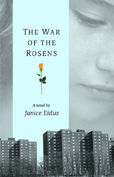 The War Of The Rosens<br><i>By Janice Eidus</i>