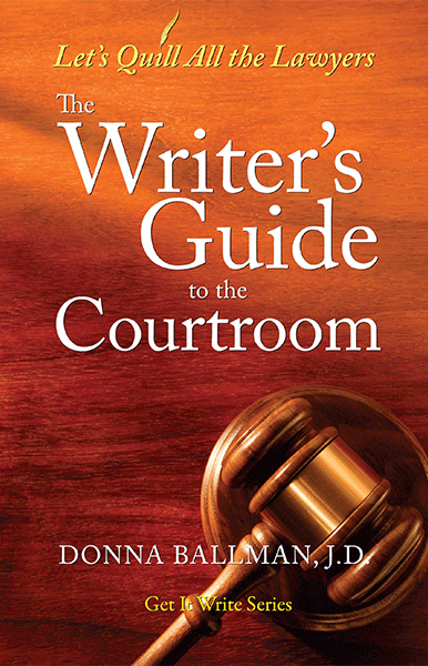 Writers Guide to the Courtroom