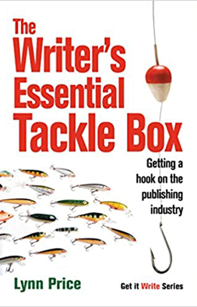 The writers essential tacklebox: getting a hook on the publishing industry by lynn price - book cover
